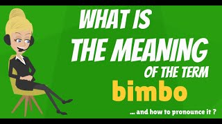 What is BIMBO What does BIMBO mean BIMBO meaning definition explanation