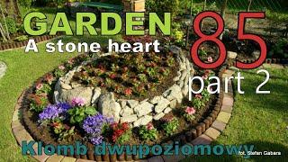 GARDEN (85) - A two-level flower-bed - A stone heart. Kamienne Serce