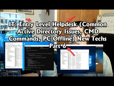 IT: Entry Level Helpdesk (Common Active Directory Issues, CMD Commands, PC Offline) New Techs Part 6
