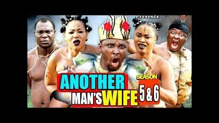ANOTHER MAN'S WIFE SEASON 5&6 - 2019 Trending Nigerian Nollywood Movies Full HD