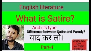 Satire and types of Satire.. what is Satire?