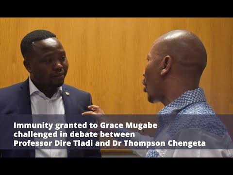 Debate between Prof Dire Tladi and Dr Thompson Chengeta on immunity for Grace Mugabe
