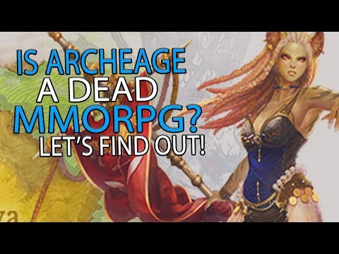 Is ArcheAge Dead? - Seeing If This Once Great MMORPG Is Worth Playing!