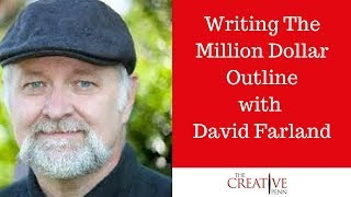Writing The Million Dollar Outline And Resonance In Writing With David Farland