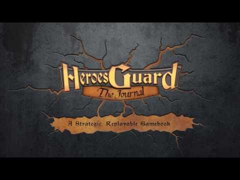Heroes Guard: The Journal (A Strategic, Replayable Gamebook)