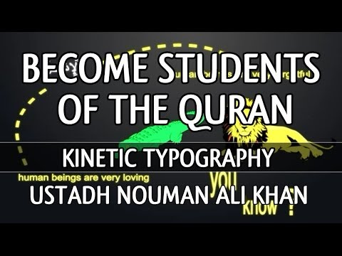 Become Students Of The Quran ᴴᴰ ┇ Kinetic Typography ┇ by Ustadh Nouman Ali Khan ┇ TDR ┇