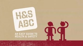 H&S ABC - An easy guide to health & safety