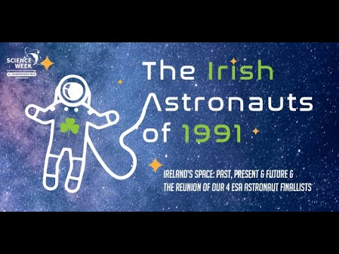 Ireland's Astronauts of 1991- a Science week 2018 event