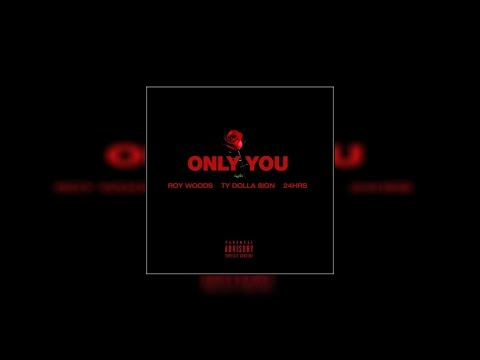Roy Woods - Only You