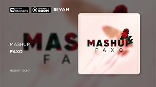 Download Faxo - Mashup Mp3 and Videos