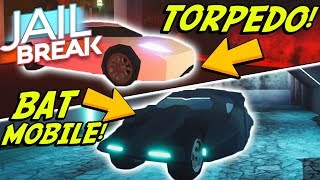 NEW BATMOBILE AND TORPEDO SUPER-CARS IN JAILBREAK! (Roblox)