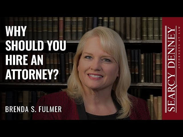 Why Should You Hire an Attorney?