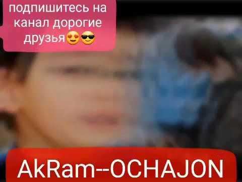 Вс Акрам очачон 2020 😥😥👈