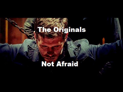 The Originals - Not Afraid - YouTube