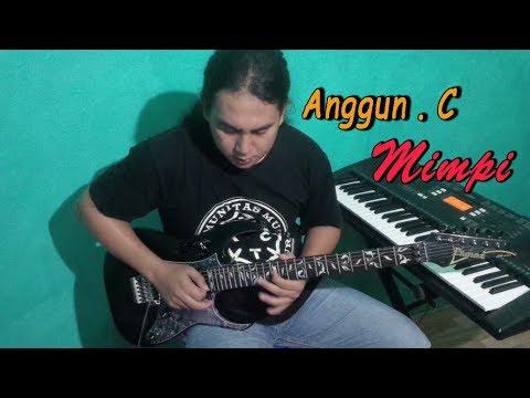 Mimpi Anggun C Sasmis  Guitar