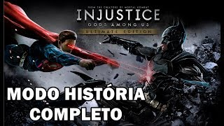 INJUSTICE - GODS AMONG US | ULTIMATE EDITION | MODO HISTÓRIA - COMPLETO