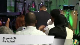 Por la fe ( by faith) Pastor Carlos Santana