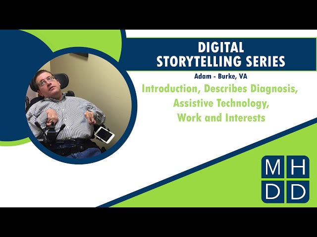 MHDD Digital Storytelling Series: Adam from Burke, VA