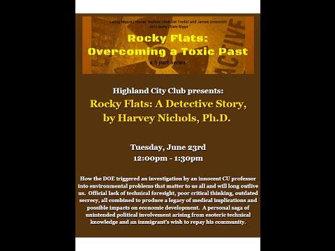 Rocky Flats: A Detective Story, by Harvey Nichols, Ph.D.