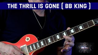 The Thrill Is Gone ( BB King ) - Guitar Lesson