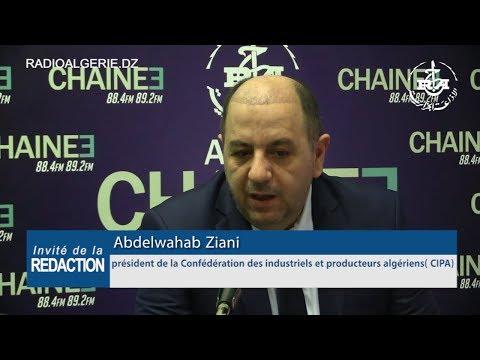 Abdelwahab Ziani Président de la CIPA  confédération des industriels et producteurs Algériens