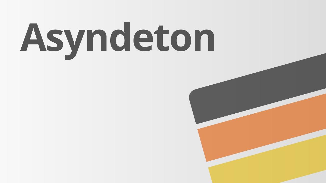 Asyndeton Deutsch Textanalyse Und Interpretation Youtube