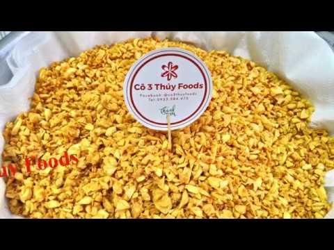 Cách Làm Tỏi Phi Ớt Sate Trộn Bánh Tráng II Cô 3 Thúy Foods II EP6