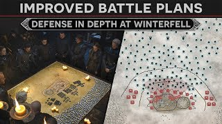 Improved Battle Plans - A Defense in Depth for the Battle of Winterfell thumbnail
