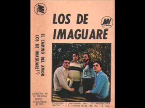 Los De Imaguaré   El Camino Del Amor 1979)