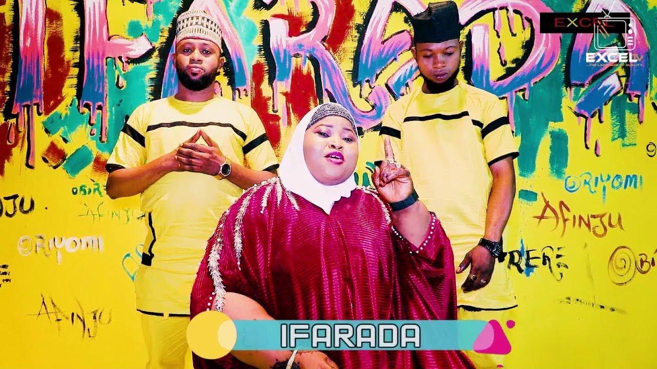Download IFARADA | Aminat Ajao Obirere, Kehinde Oriyomi and Olamide Afinju 2019 hits Combo
