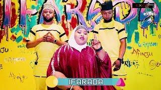 IFARADA | Aminat Ajao Obirere, Kehinde Oriyomi and Olamide Afinju 2019 hits Combo