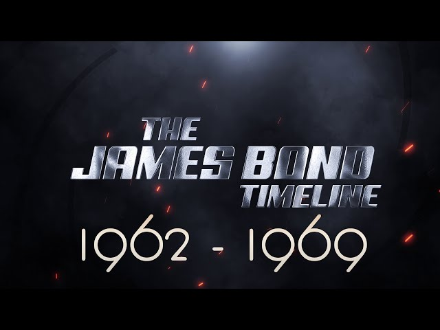 The James Bond Timeline *** 1962-1969 ***