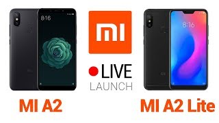 🔴 Live: Xiaomi Mi A2 Official Global Launch Event at Madrid, Spain | Watch Mi A2 Live Stream