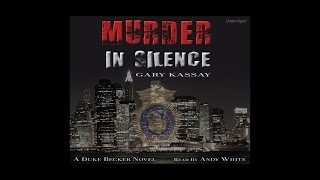 Murder in Silence - by Gary Kassay - narrated by Andy White