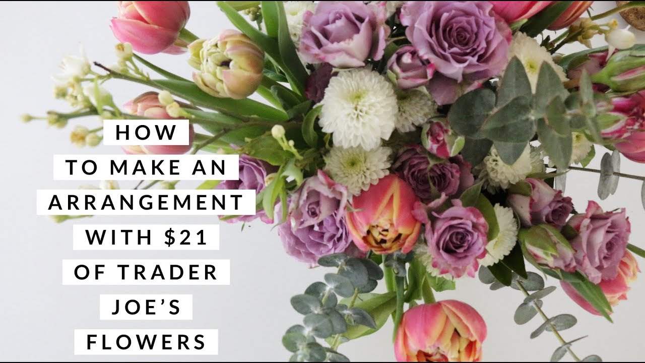 Mothers Day At Trader Joes In Madison >> Trader Joe S Flower Arranging For 21