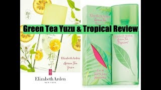 Elizabeth Arden Green Tea Yuzu & tropical Fragrance Review