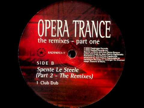 Opera Trance feat Emma Shapplin - Spente Le Stelle [Club Dub]