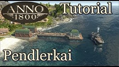 Anno 1800 Tutorial: Pendlerkai [deutsch]