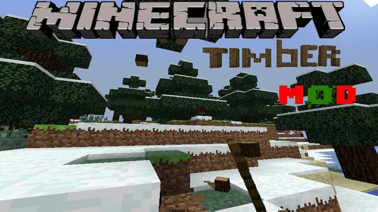 minecraft timber mod 1.2.5