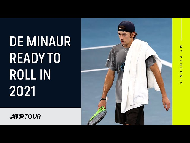 My Pandemic: Alex De Minaur