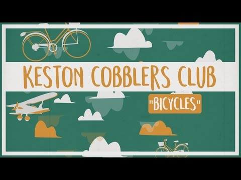 Keston Cobblers Club - Bicycles (Official Lyric Video)