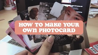how to make your own kpop photocard