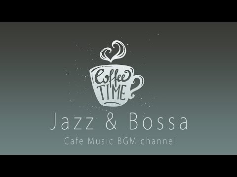 Chill Out Cafe Music - Relaxing Jazz & Bossa Music For Work, Study