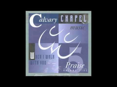 Calvary Chapel Music - I'm Amazed