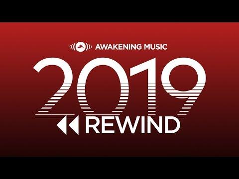 Awakening Music 2019 Rewind