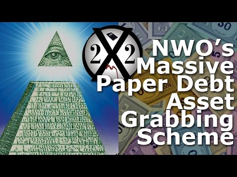 Elite NWO World Debt Plan to Steal Every Country's Assets at