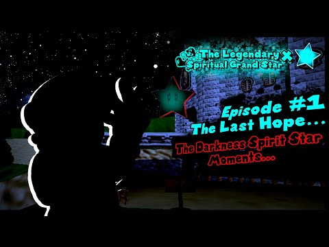 SM64 Machinima: The Legendary Spiritual Grand Star X - Ep. #1 - The Last Hope...