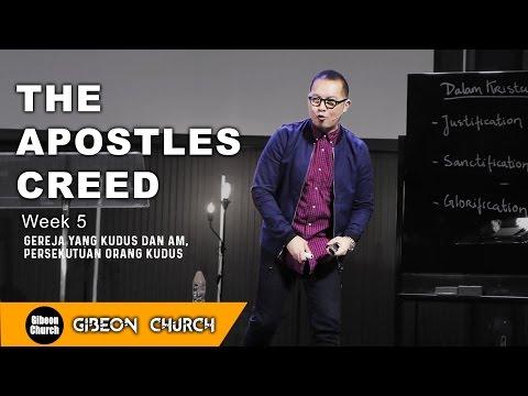 THE APOSTLES CREED Week 5 - Gereja yang kudus dan AM - Rev. Michael Chrisdion, MBA