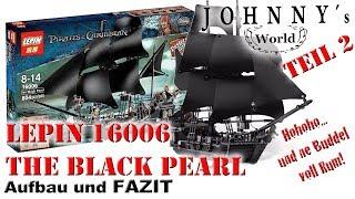 Teil 2 - Lepin 16006 The Black Pearl - Aufbau und Fazit Review in Deutsch