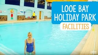 Facilities at Looe Bay Holiday Park